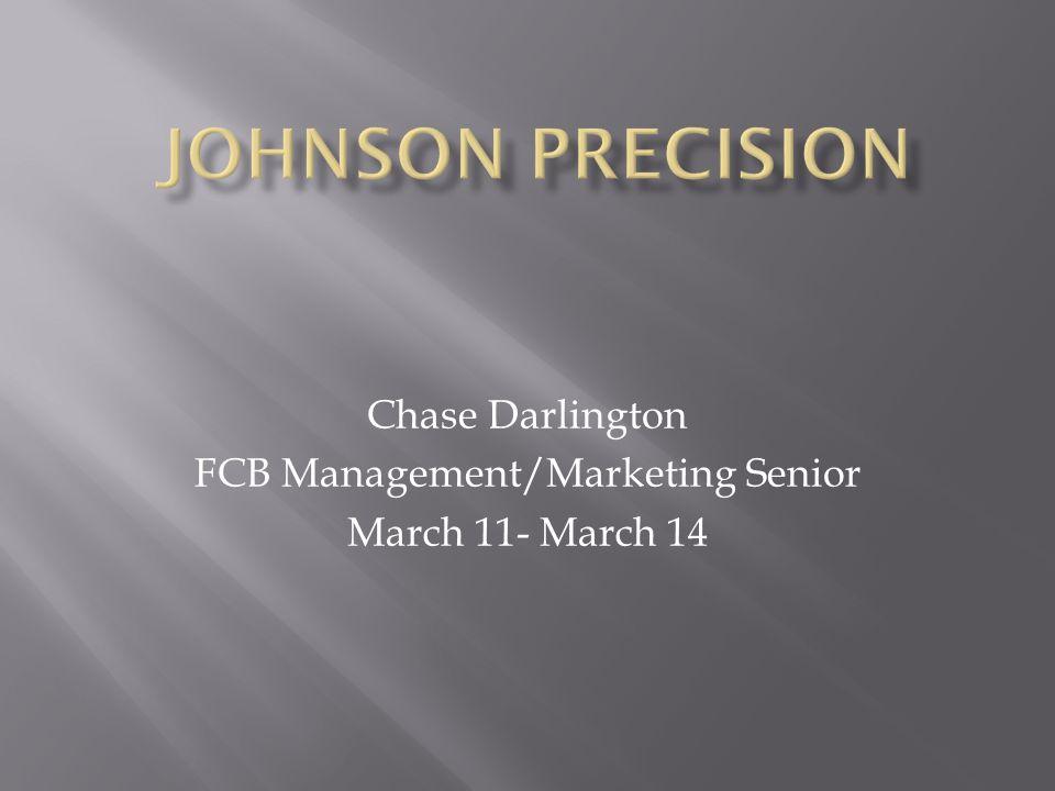 Chase Darlington FCB Management/Marketing Senior March 11- March 14