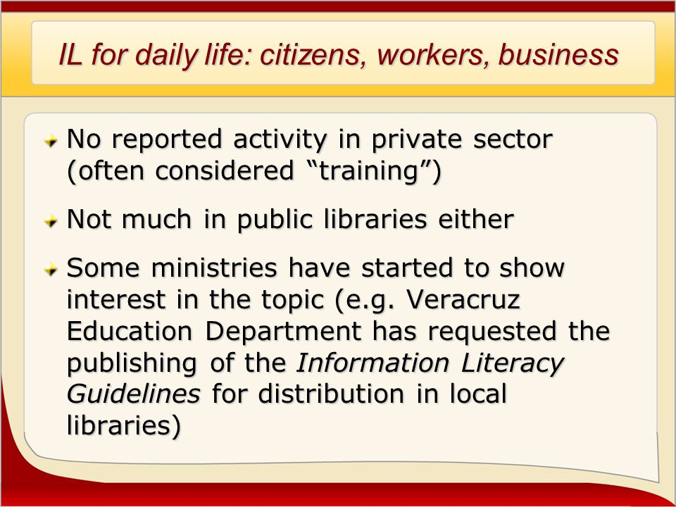 Know How Materials Most widespread IL activity in many countries Universities and Ministries information literacy related manuals, flyers and other media