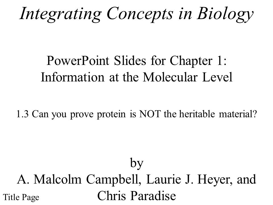 PowerPoint Slides for Chapter 1: Information at the Molecular Level by A.