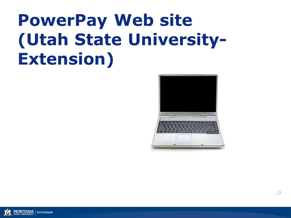 23 https://powerpay.org PowerPay Web site (Utah State University- Extension)
