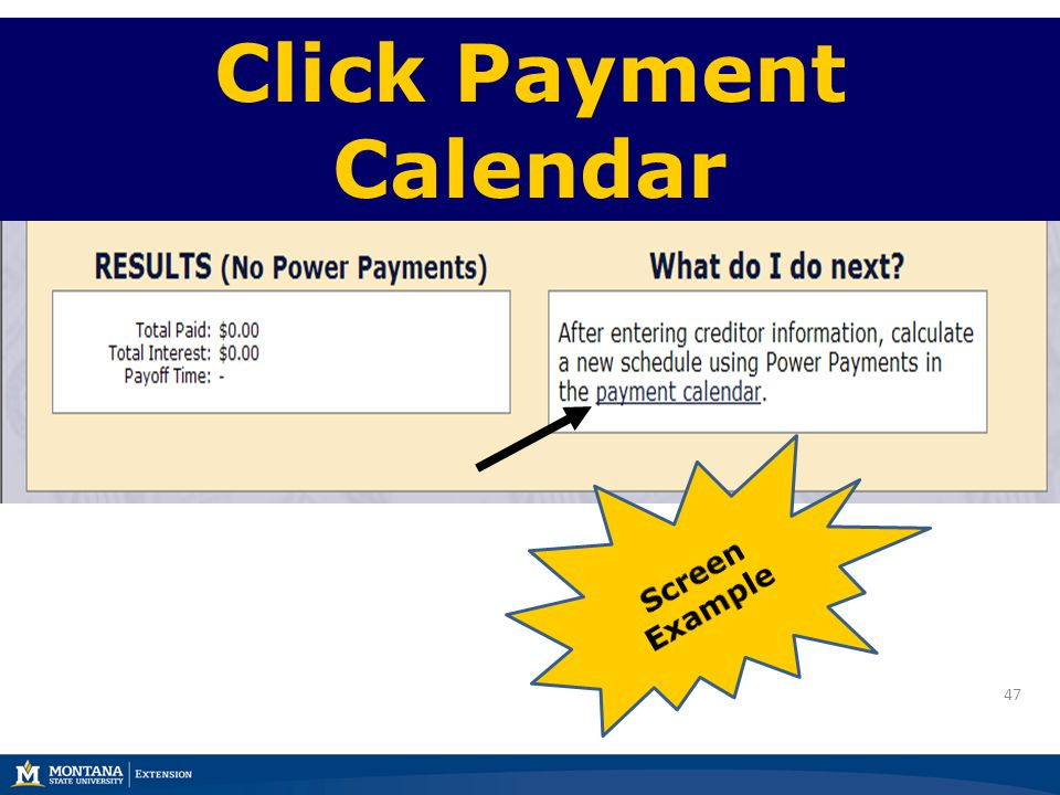 47 Click Payment Calendar