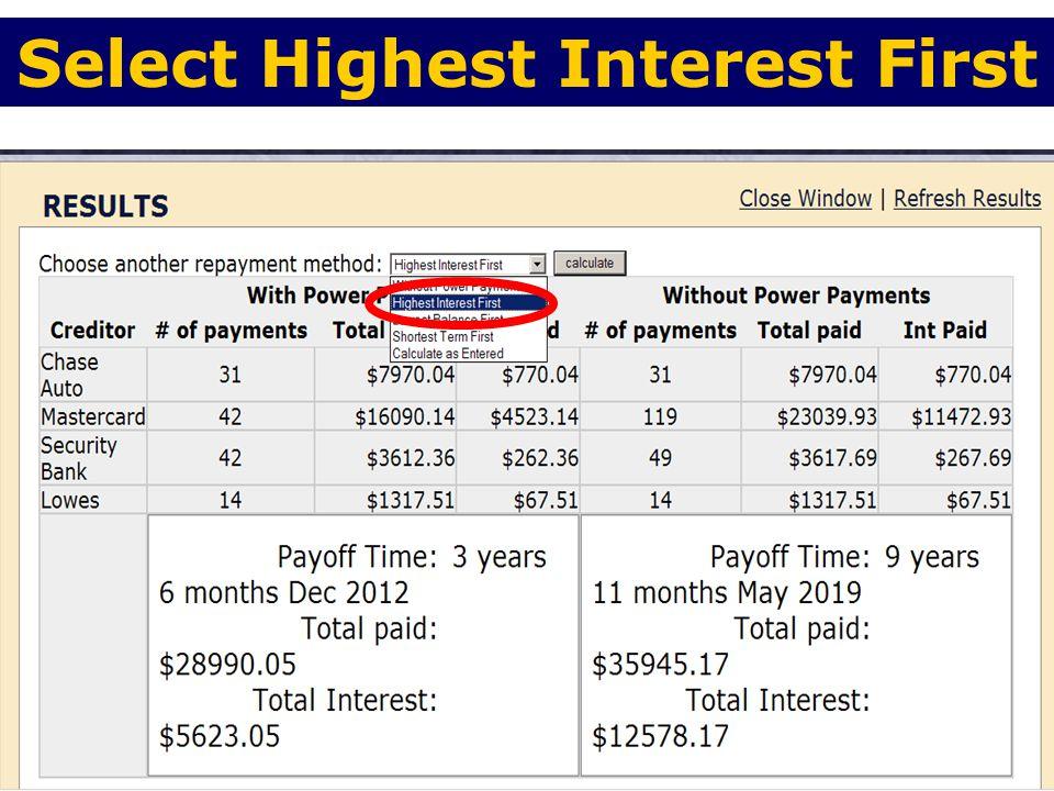 63 Select Highest Interest First