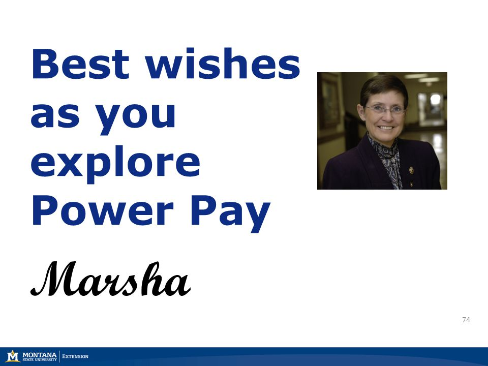 74 Best wishes as you explore Power Pay Marsha