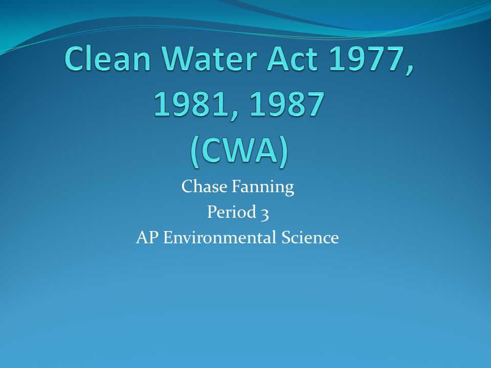 Chase Fanning Period 3 AP Environmental Science
