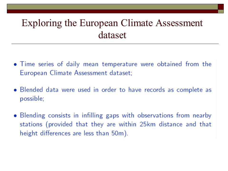 Exploring the European Climate Assessment dataset