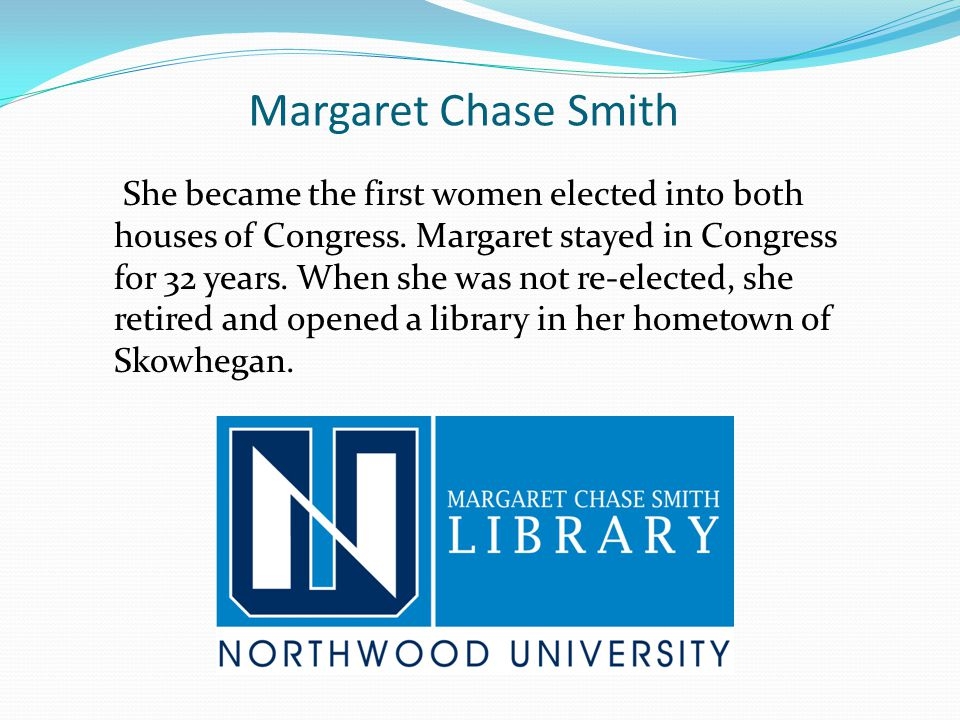 She became the first women elected into both houses of Congress. Margaret stayed in Congress for 32 years. When she was not re-elected, she retired an
