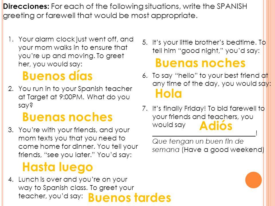 VÁMONOS Translate the following sentences from Spanish into English.