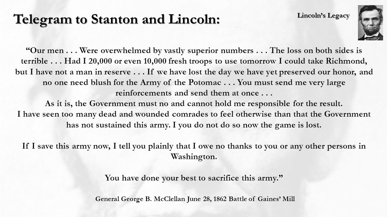 Lincoln's Legacy Telegram to Stanton and Lincoln: Our men...