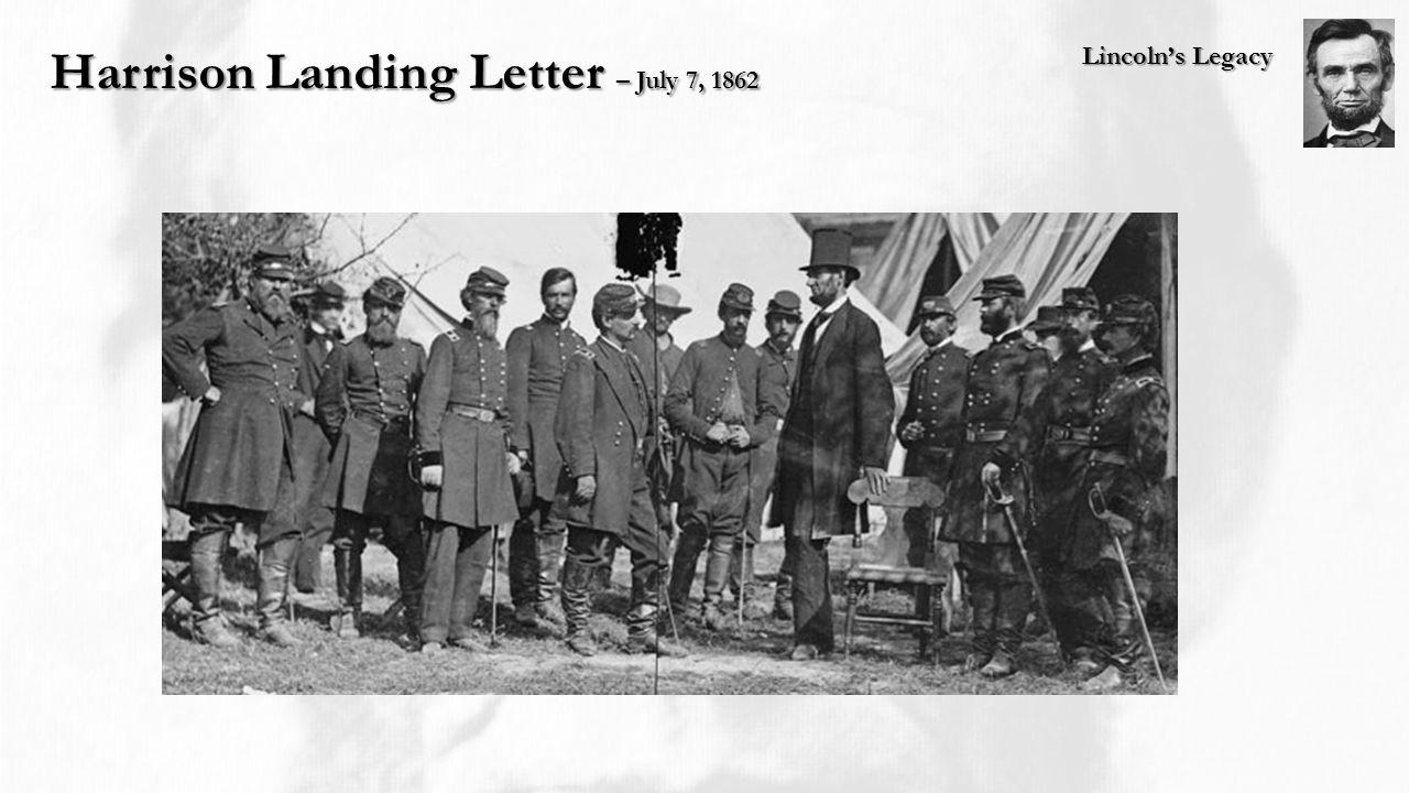 Lincoln's Legacy Harrison Landing Letter – July 7, 1862