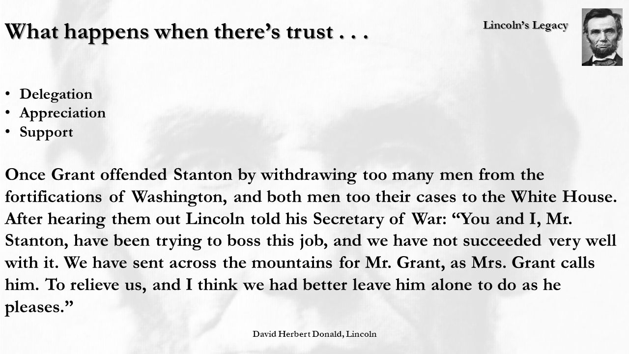 Lincoln's Legacy What happens when there's trust...