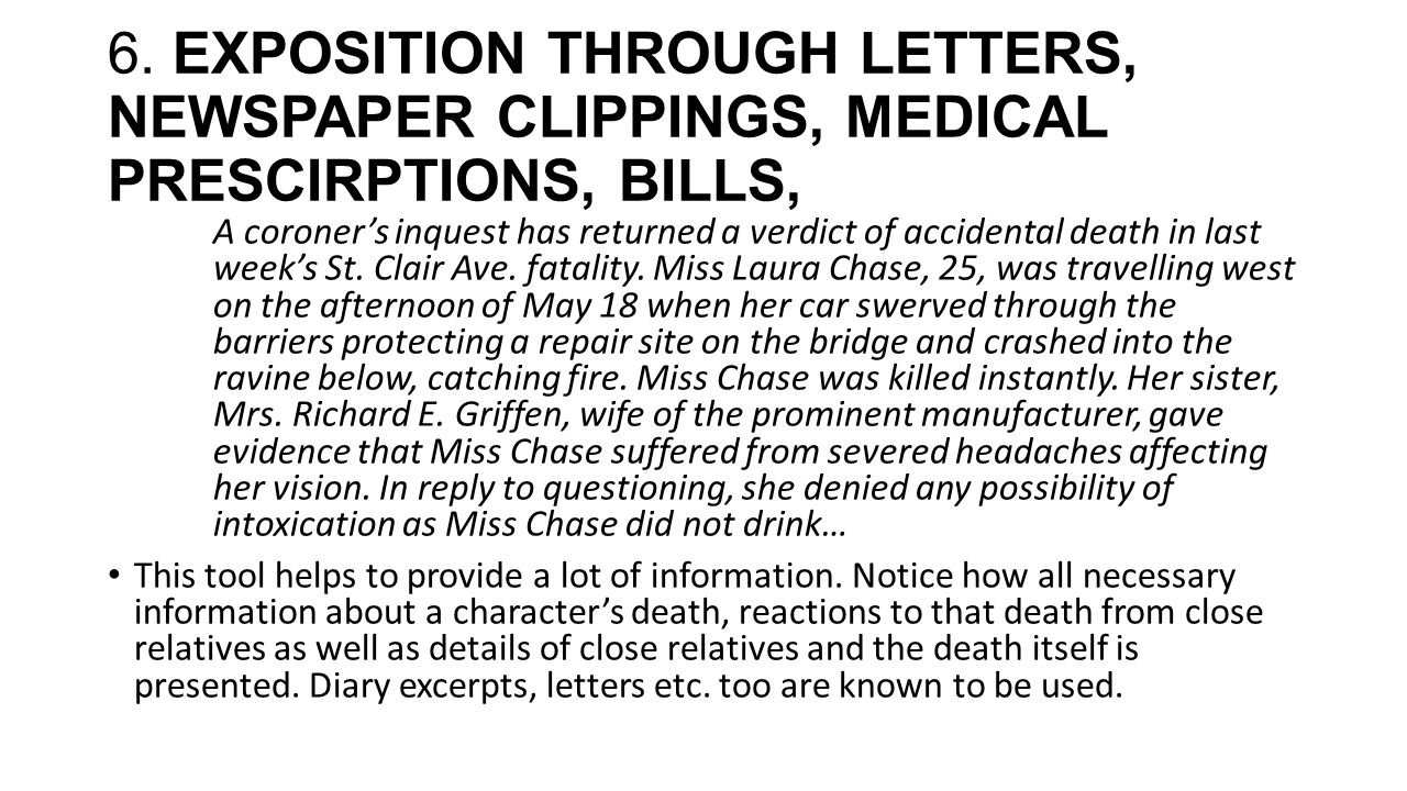 6. EXPOSITION THROUGH LETTERS, NEWSPAPER CLIPPINGS, MEDICAL PRESCIRPTIONS, BILLS, A coroner's inquest has returned a verdict of accidental death in la