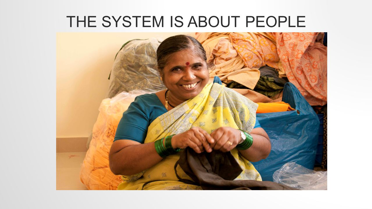 THE SYSTEM IS ABOUT PEOPLE