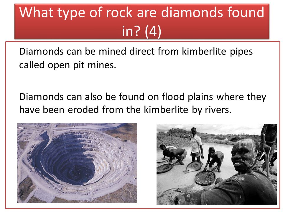 What type of rock are diamonds found in.