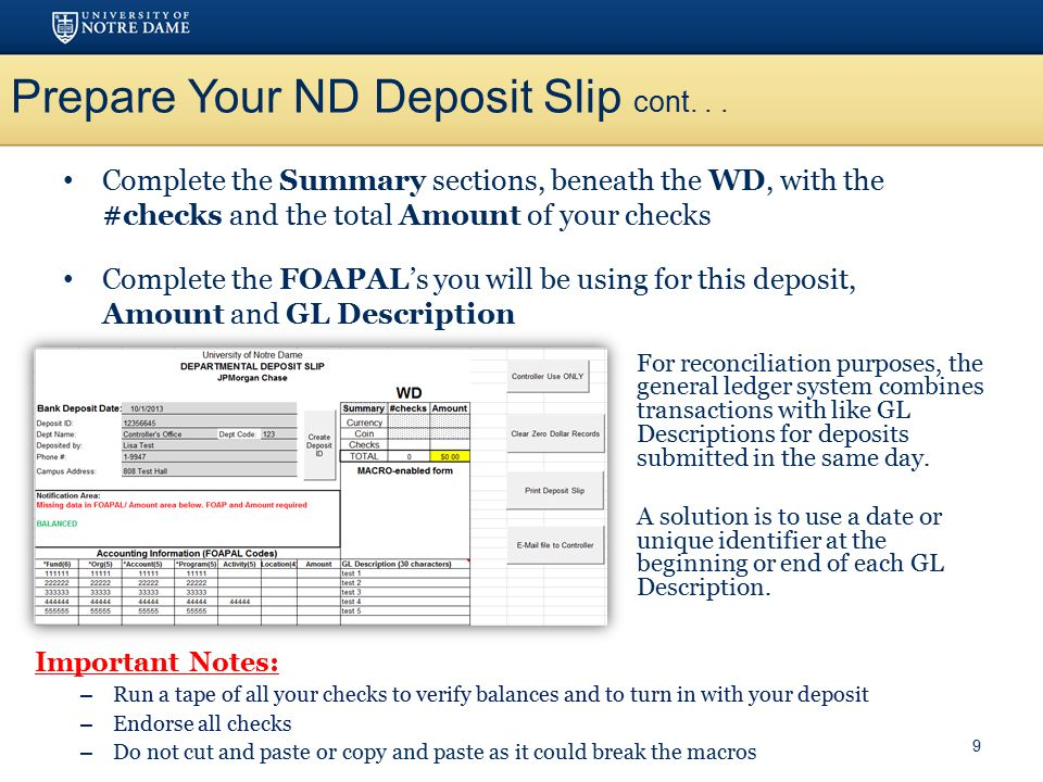 Prepare Your ND Deposit Slip cont... Complete the Summary sections, beneath the WD, with the #checks and the total Amount of your checks Complete the