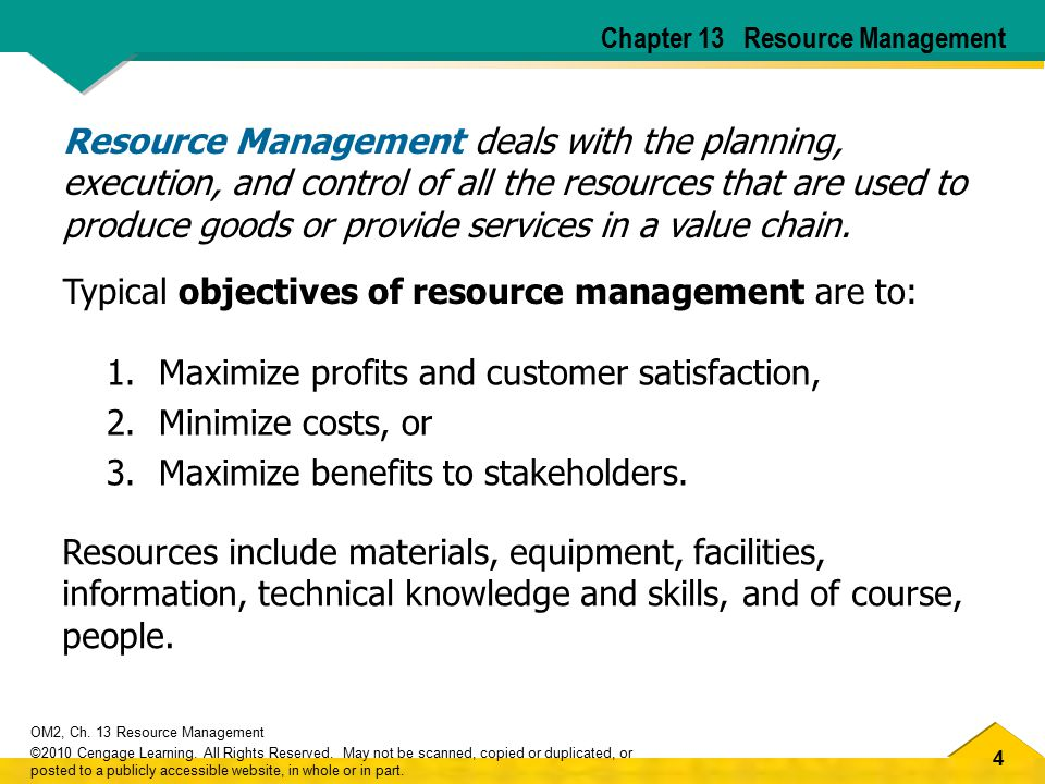 4 OM2, Ch. 13 Resource Management ©2010 Cengage Learning.