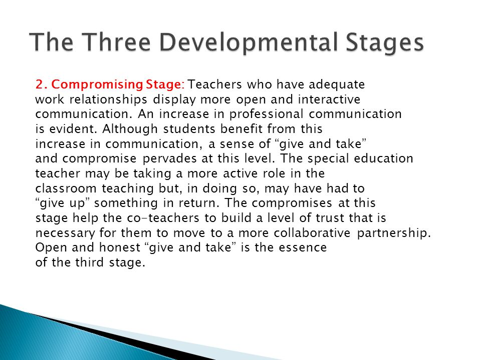 3 Collaborative Stage: At the collaborative level, teachers openly communicate and interact.