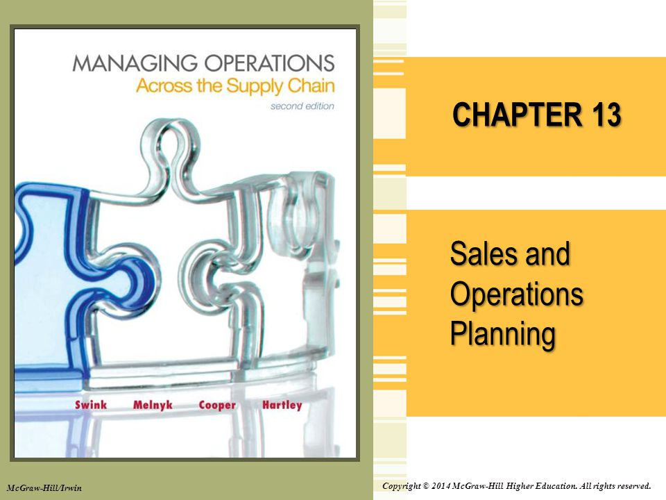 Learning Objectives 13–2 LO13-1 Describe sales and operations planning LO13-2 Define contents of an aggregate plan LO13-3 Explain relevant aggregate plan costs LO13-4 Contrast aggregate planning strategies LO13-5 Develop alternative aggregate plan LO13-6 Explain differences in service and manufacturing aggregate planning