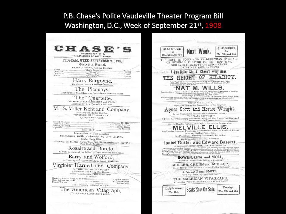 P.B. Chase's Polite Vaudeville Theater Program Bill Washington, D.C., Week of September 21 st, 1908