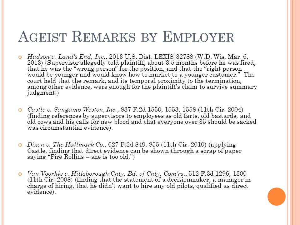 A GEIST R EMARKS BY E MPLOYER Hudson v. Land's End, Inc., 2013 U.S.
