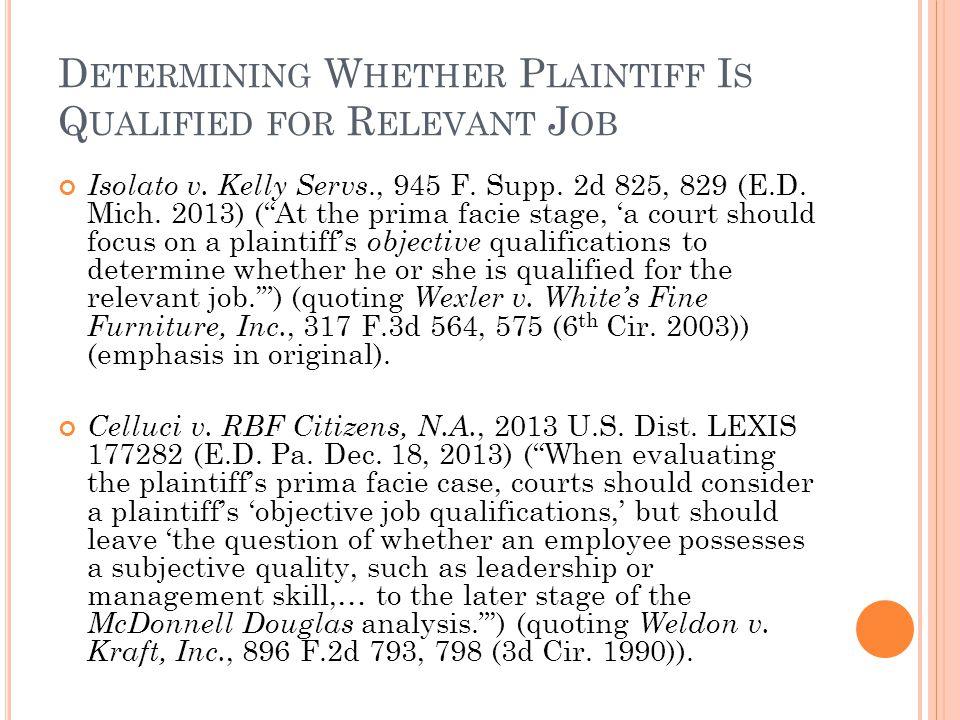 D ETERMINING W HETHER P LAINTIFF I S Q UALIFIED FOR R ELEVANT J OB Isolato v.