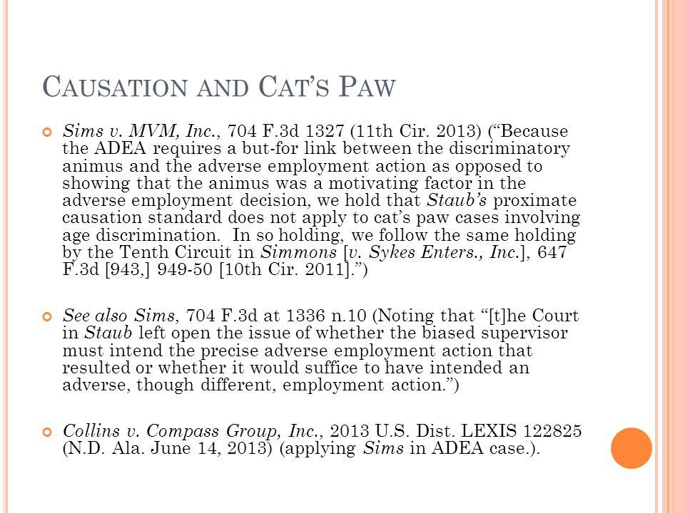 C AUSATION AND C AT ' S P AW Sims v. MVM, Inc., 704 F.3d 1327 (11th Cir.