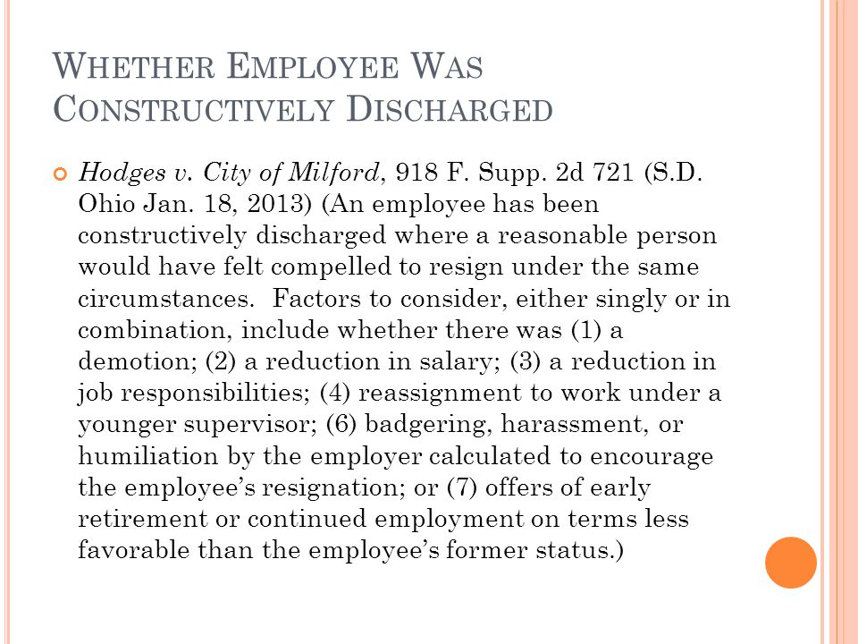 W HETHER E MPLOYEE W AS C ONSTRUCTIVELY D ISCHARGED Hodges v.
