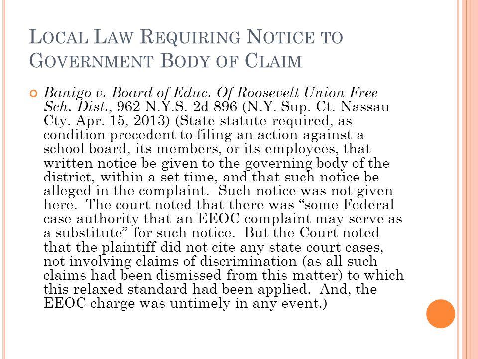 L OCAL L AW R EQUIRING N OTICE TO G OVERNMENT B ODY OF C LAIM Banigo v.