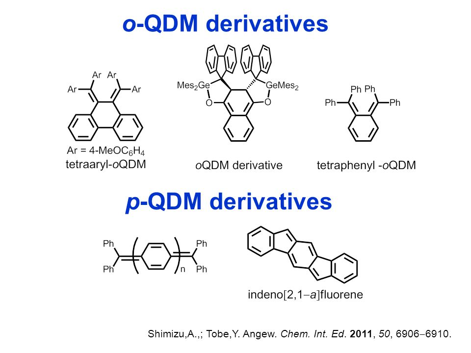o-QDM derivatives p-QDM derivatives Shimizu,A.,; Tobe,Y.
