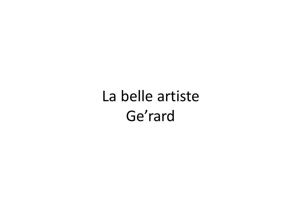 La belle artiste Ge'rard