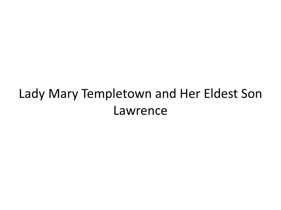 Lady Mary Templetown and Her Eldest Son Lawrence