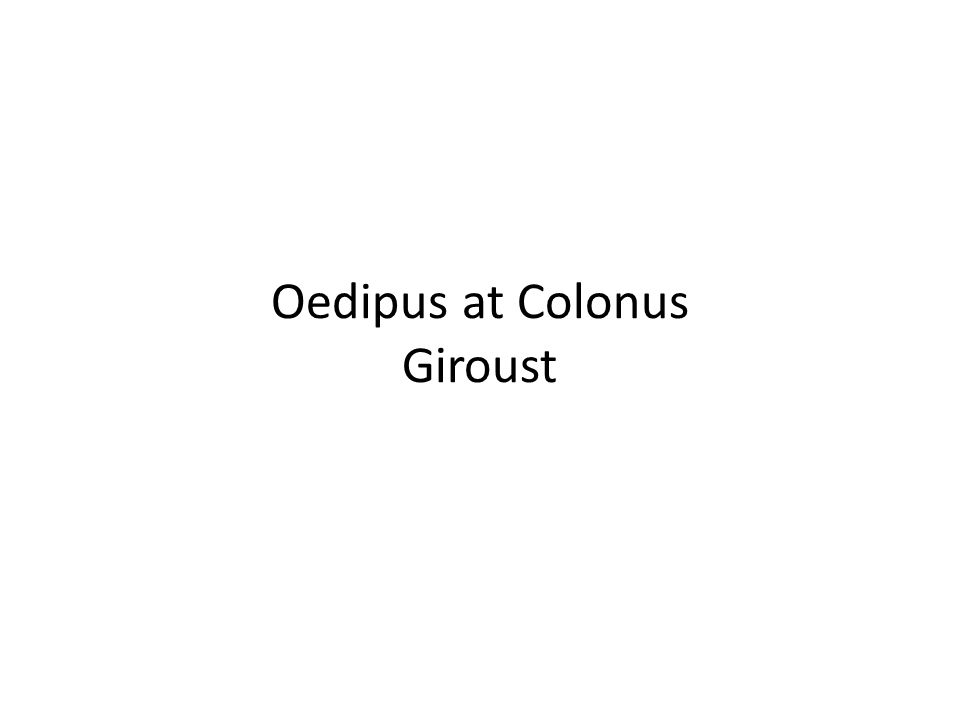 Oedipus at Colonus Giroust