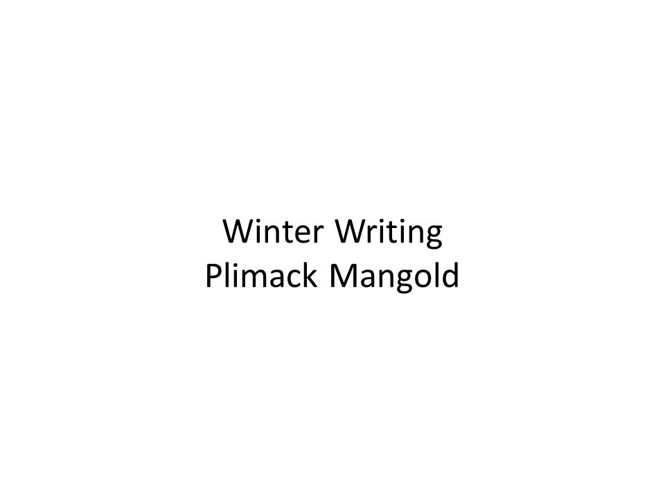 Winter Writing Plimack Mangold