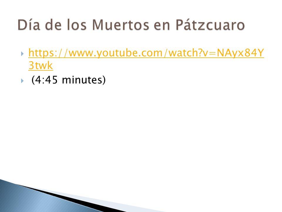  https://www.youtube.com/watch?v=NAyx84Y 3twk https://www.youtube.com/watch?v=NAyx84Y 3twk  (4:45 minutes)