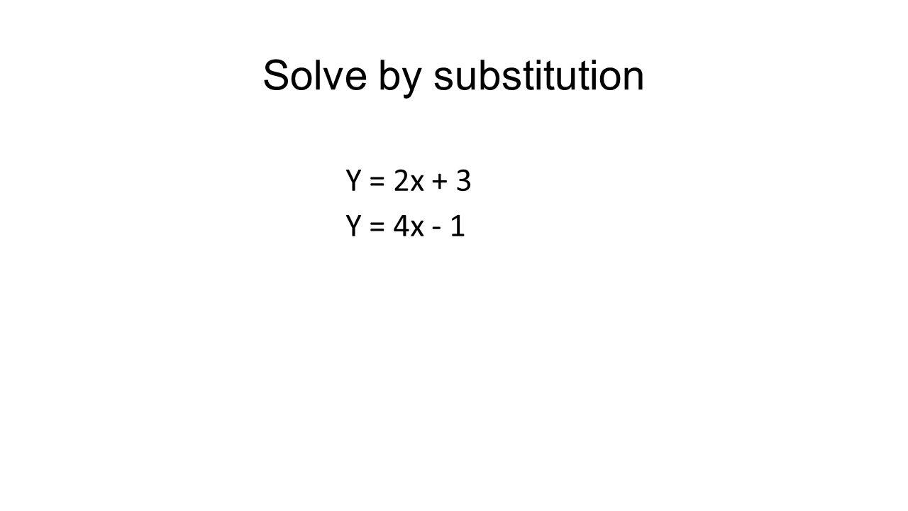 Solve by elimination X + y = -3 X – y = 1