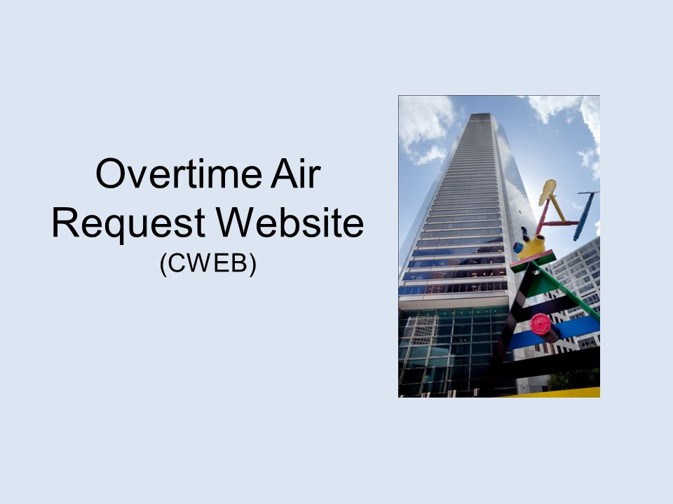 Overtime Air Request Website (CWEB)