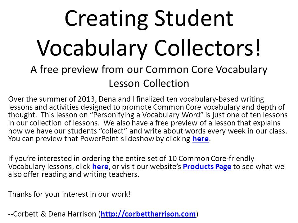 Vocabulary Collectors Meaningful writing activity = personify vocabulary Welcome.