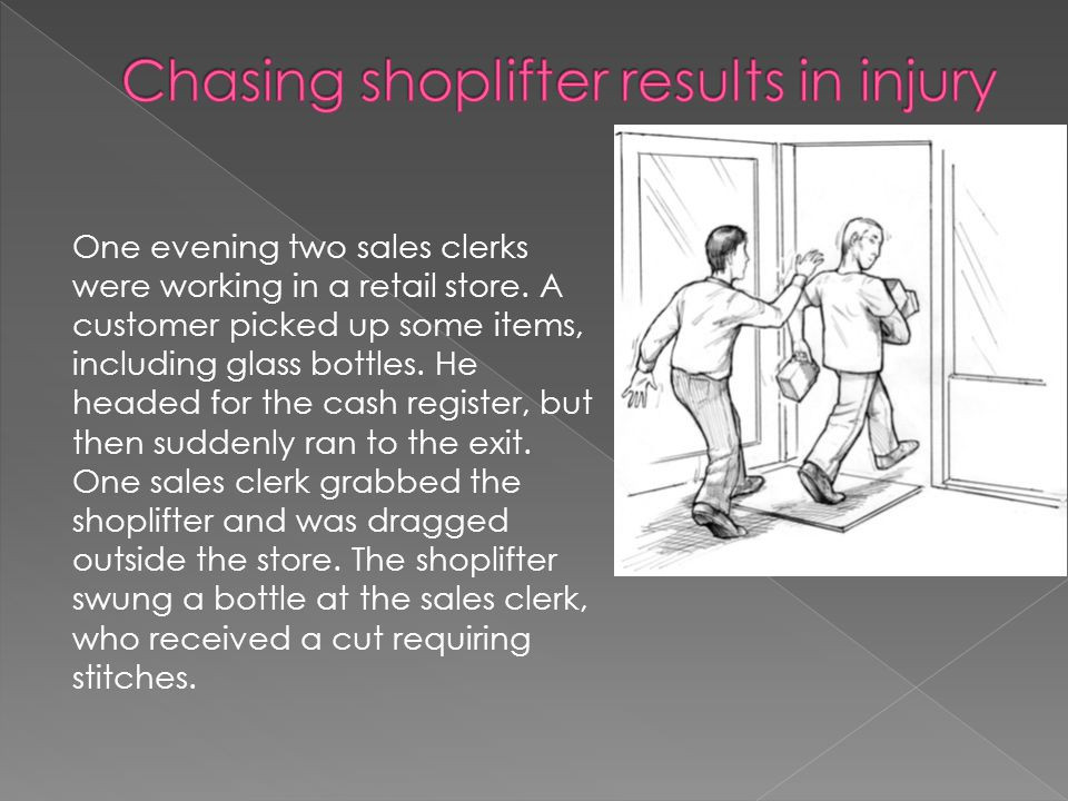 One evening two sales clerks were working in a retail store.