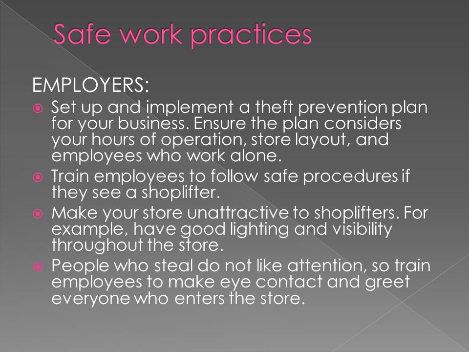 EMPLOYERS:  Set up and implement a theft prevention plan for your business.