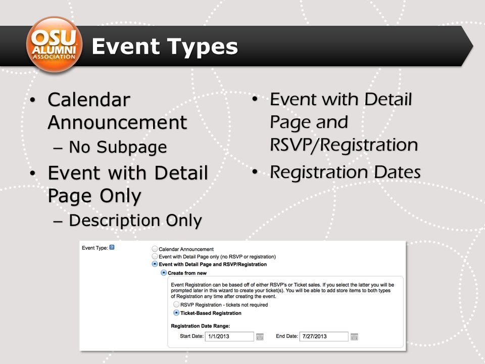 Event Types Calendar Announcement Calendar Announcement – No Subpage Event with Detail Page Only Event with Detail Page Only – Description Only Event