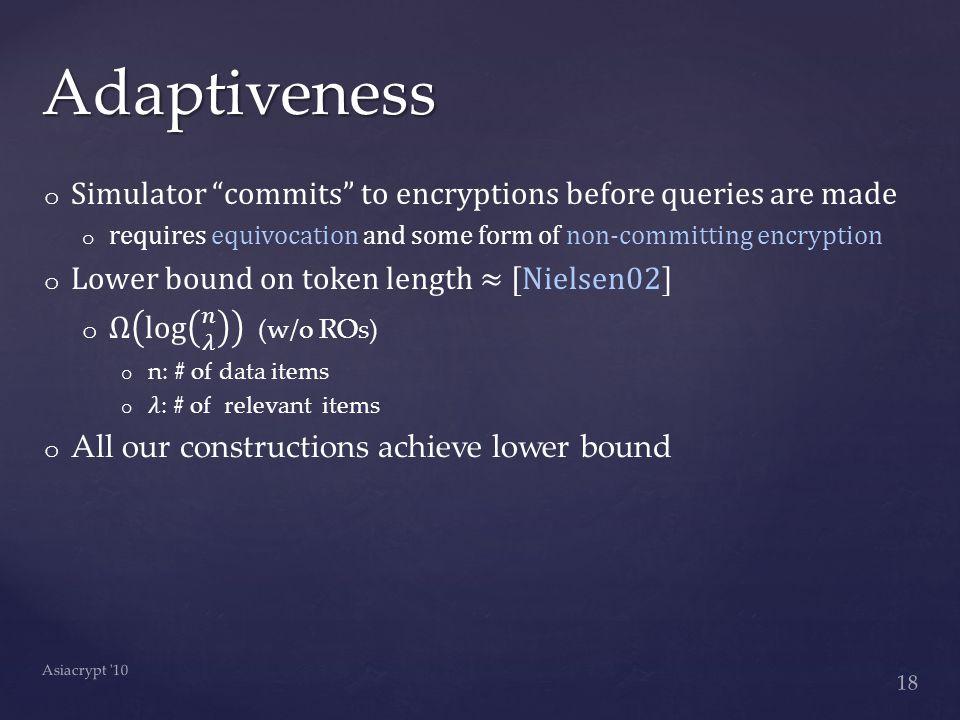 Adaptiveness 18 Asiacrypt 10