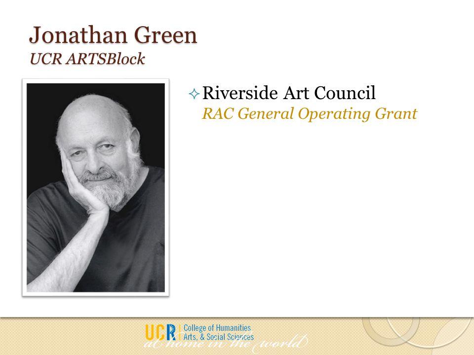 Jonathan Green UCR ARTSBlock  Riverside Art Council RAC General Operating Grant
