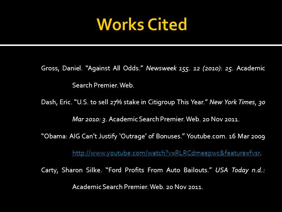 Gross, Daniel. Against All Odds. Newsweek 155. 12 (2010): 25.