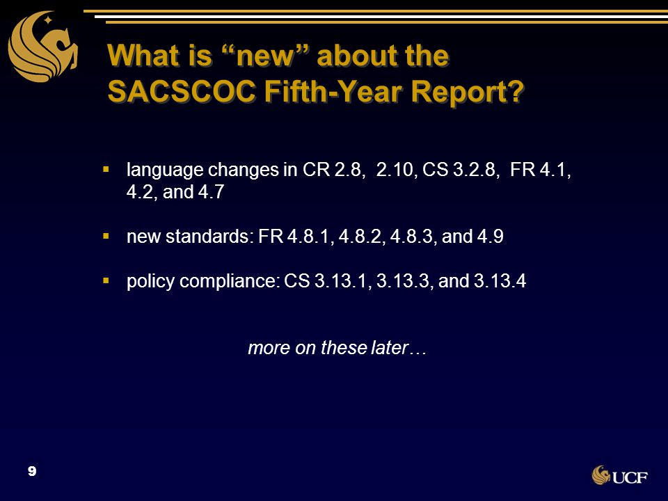 The Fifth-Year Report – a Challenging Mystery, Indeed 76 percent of 2012 and 2013 institutions were required to submit at least one referral report Reported in Busting Myths about SACSCOC by Michael Johnson, SACSCOC Senior Vice President 76 percent of 2012 and 2013 institutions were required to submit at least one referral report Reported in Busting Myths about SACSCOC by Michael Johnson, SACSCOC Senior Vice President 10