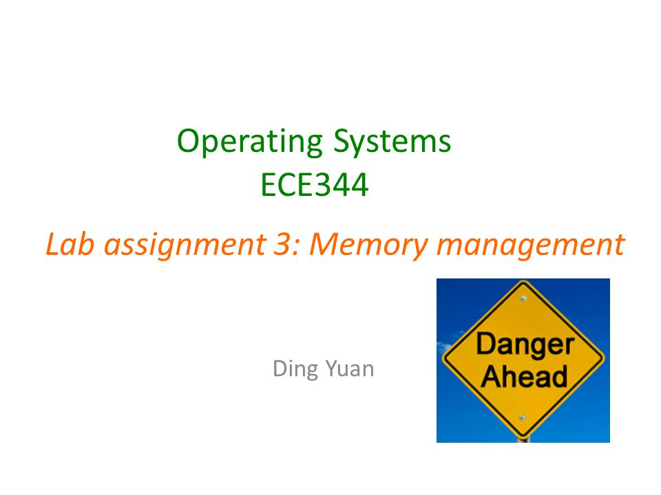 Operating Systems ECE344 Ding Yuan Lab assignment 3: Memory management