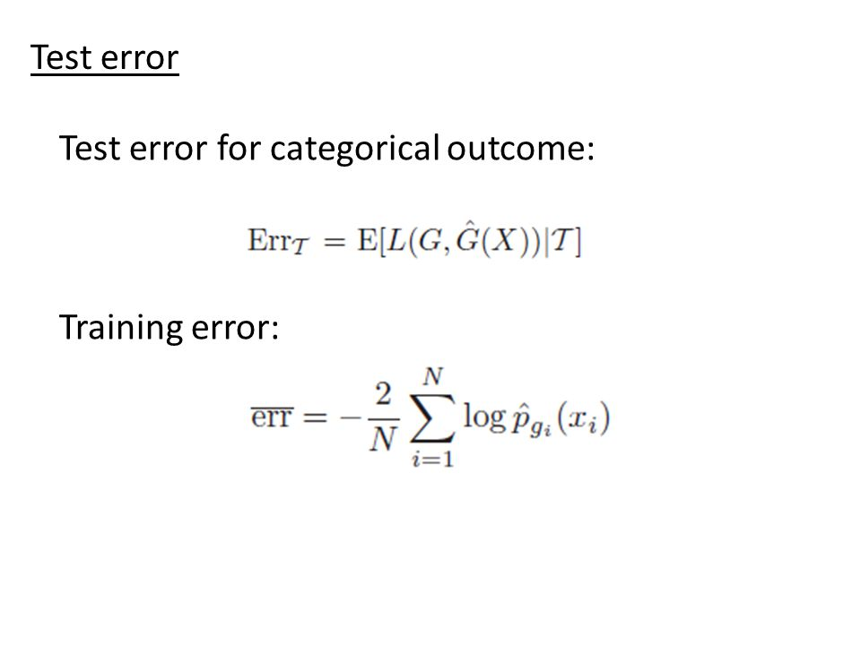 Test error for categorical outcome: Training error: Test error