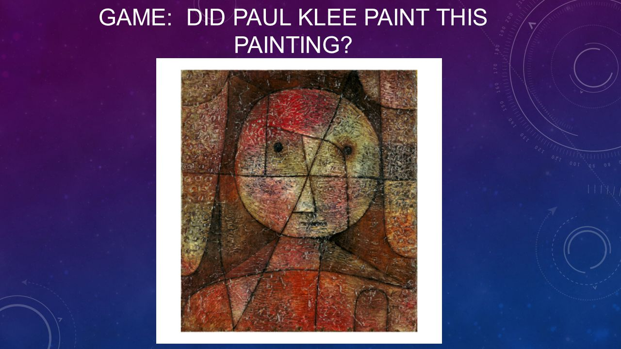 GAME: DID PAUL KLEE PAINT THIS PAINTING