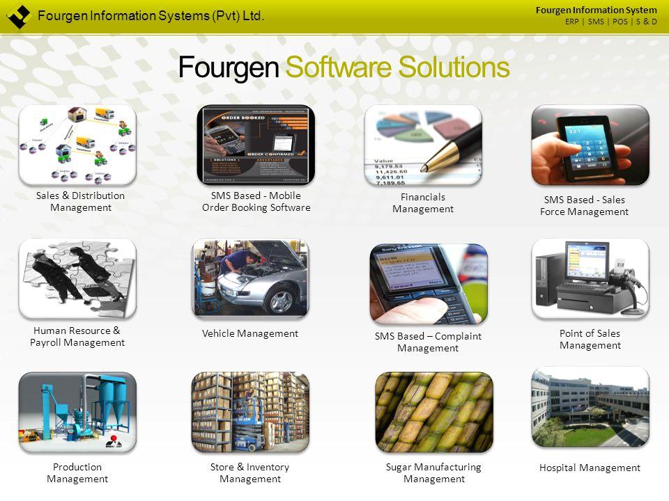 Fourgen Information System ERP | SMS | POS | S & D Fourgen Software Solutions Sugar Manufacturing Management Financials Management Vehicle Management