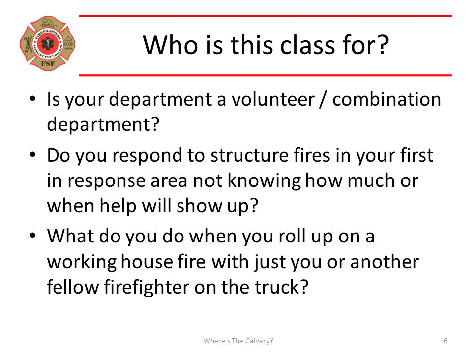 Who is this class for. Is your department a volunteer / combination department.