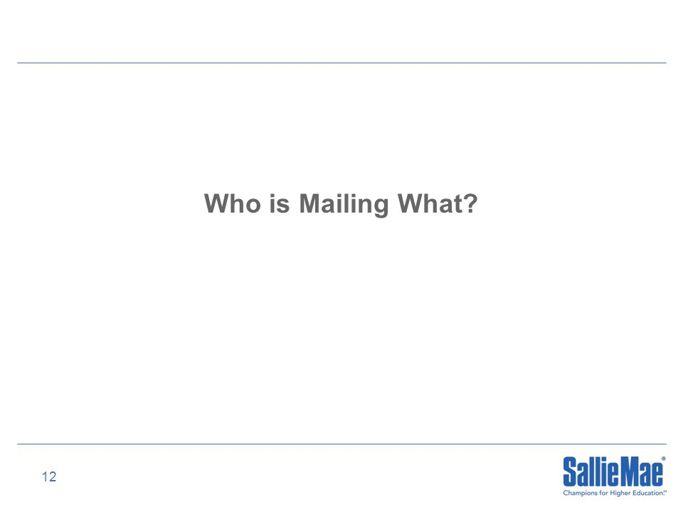 12 Who is Mailing What?