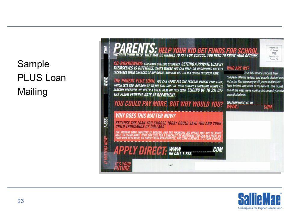 23 Sample PLUS Loan Mailing